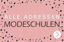 Alle Adressen für Modeschulen im In- und Ausland