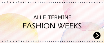 Alle Termine für die Fashion Week