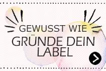 Labelgründung - Unterstützung für Modelabels