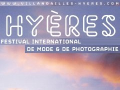 Modewettbewerb HYÈRES International Festival of Fashion and Photography